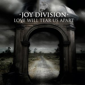 Joy Division альбом Love Will Tear Us Apart (1980 Martin Hannett Versions)
