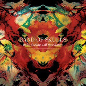Band Of Skulls альбом Baby Darling Doll Face Honey