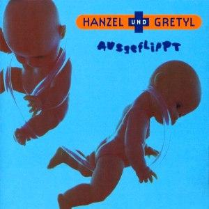 Hanzel Und Gretyl альбом Ausgeflippt
