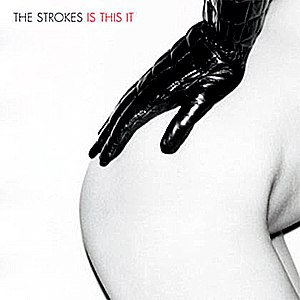 The Strokes альбом Is This It?