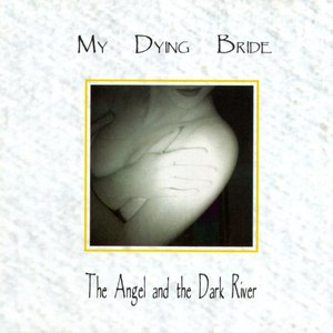 My Dying Bride альбом The Angel and the Dark River