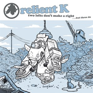 Relient K альбом Two Lefts Don't Make a Right...but Three Do