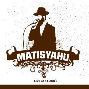 Matisyahu альбом Live at Stubb's