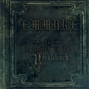 Emmure альбом The Complete Guide To Needlework