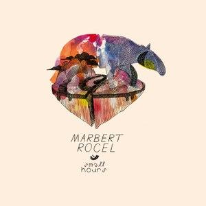marbert rocel альбом Small Hours