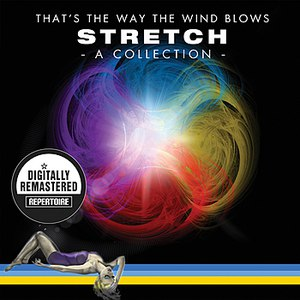 Stretch альбом That's The Way The Wind Blows - A Collection ( Best Of ) - (Digitally Remastered)