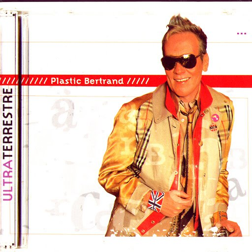 Plastic Bertrand альбом Ultraterrestre