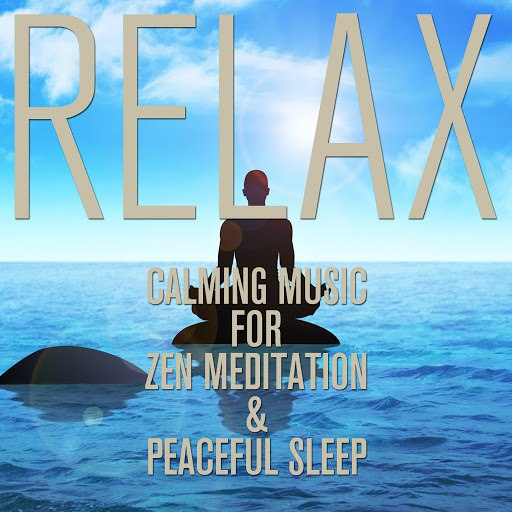 RELAX альбом Calming Music for Zen Meditation and Peaceful Sleep