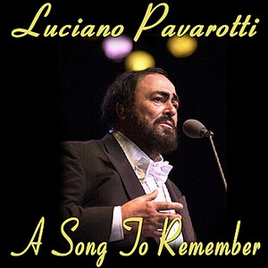 Luciano Pavarotti альбом A Song to Remember