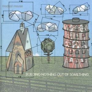Modest Mouse альбом Building Nothing Out of Something