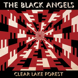 The Black Angels альбом Clear Lake Forest