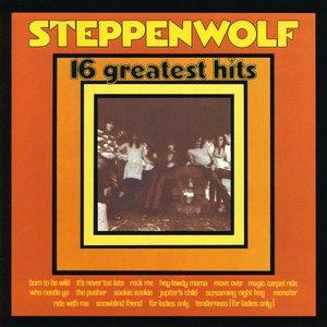 Steppenwolf альбом 16 Greatest Hits