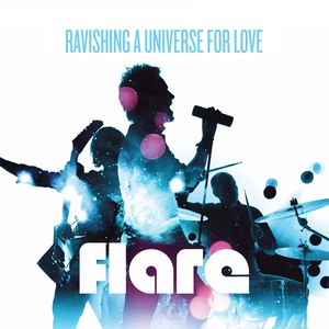 Flare альбом Ravishing A Universe For Love
