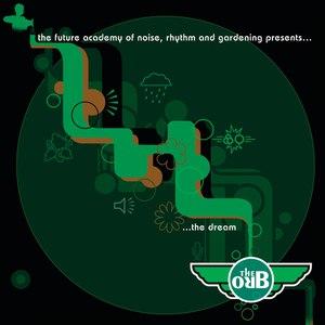 The Orb альбом The Dream