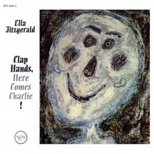Ella Fitzgerald альбом Clap Hands, Here Comes Charlie!