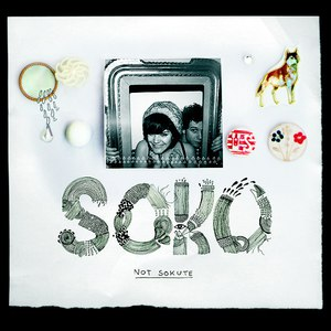 Soko альбом Not Sokute