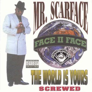 Scarface альбом The World Is Yours