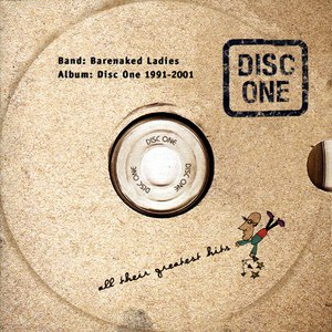 Barenaked Ladies альбом Disc One: All Their Greatest Hits (1991-2001)