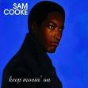 Sam Cooke альбом Keep Movin' On (Remastered)