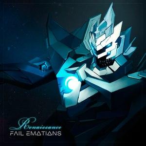 Fail Emotions альбом Renaissance