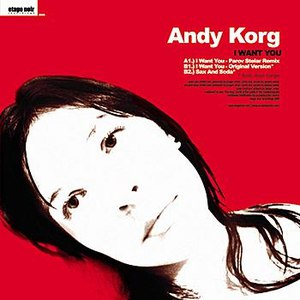 Andy Korg альбом I Want You EP