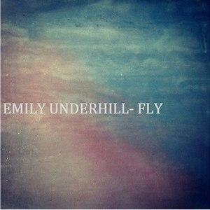 Emily Underhill альбом Fly