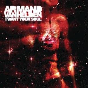 Armand Van Helden альбом I Want Your Soul