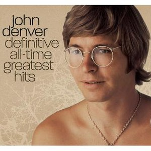 John Denver альбом Definitive All-Time Greatest Hits