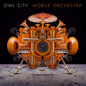 Owl City альбом Mobile Orchestra