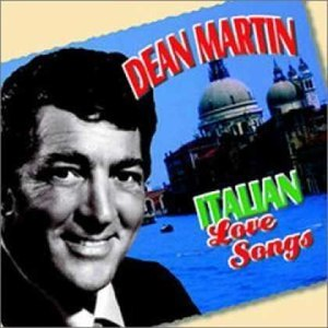 Dean Martin альбом Italian Love Songs