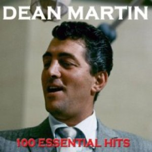 Dean Martin альбом 100 Essential Hits