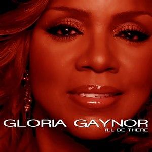 Gloria Gaynor альбом I'll Be There