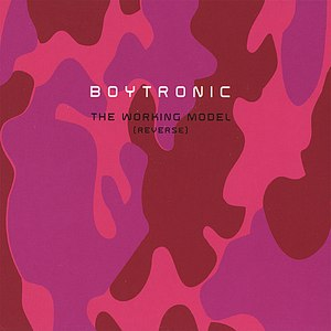 Boytronic альбом The Working Model (Reverse)
