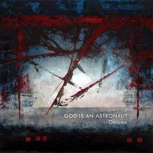 God Is An Astronaut альбом Origins