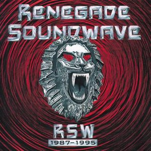 Renegade Soundwave альбом RSW 1987-1995