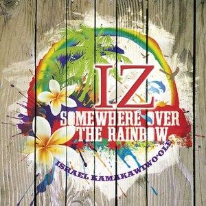 Israel Kamakawiwo'ole альбом Somewhere Over The Rainbow