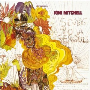 "Joni Mitchell альбом Joni Mitchell (AKA ""Song To A Seagull)"