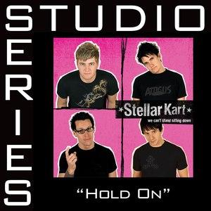 Stellar Kart альбом Hold On - Studio Series Performance Track