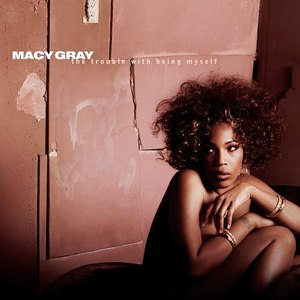 Macy Gray альбом The Trouble With Being Myself