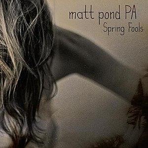 Matt pond PA альбом Spring Fools - EP