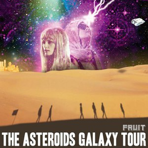 The Asteroids Galaxy Tour альбом Fruit (Re-Issue)