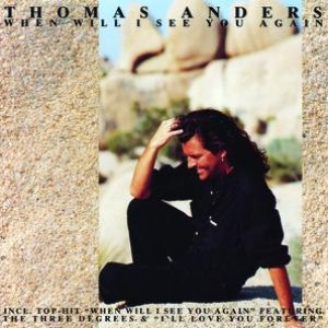 Thomas Anders альбом When Will I See You Again