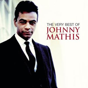 Johnny Mathis альбом The Very Best Of Johnny Mathis