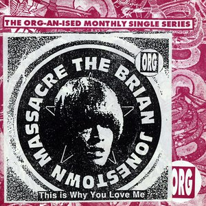 The Brian Jonestown Massacre альбом This Is Why You Love Me
