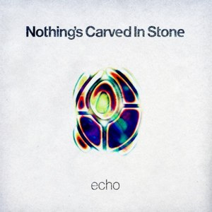 Nothing's Carved In Stone альбом ECHO