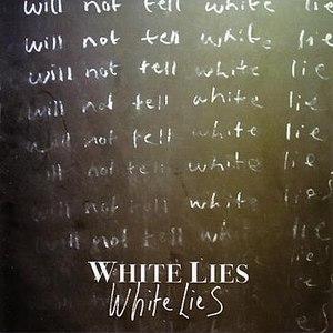 White Lies альбом White Lies