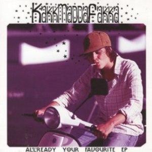 Kakkmaddafakka альбом Allready Your Favourite EP
