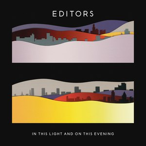 Editors альбом In This Light and on This Evening (Deluxe version)