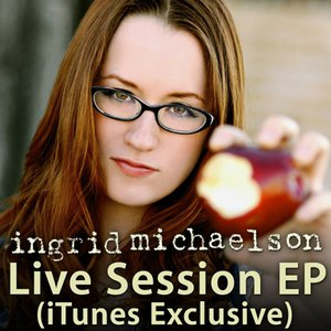 Ingrid Michaelson альбом Live Session (iTunes Exclusive) - EP