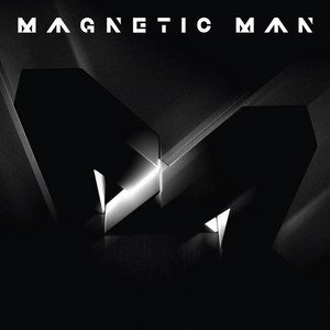 Magnetic Man альбом Magnetic Man